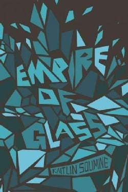 Empire of Glass (Paperback)