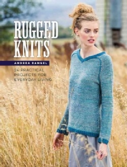 Rugged Knits: 24 Practical Projects for Everyday Living (Paperback)