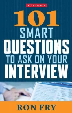 101 Smart Questions to Ask on Your Interview (Paperback)