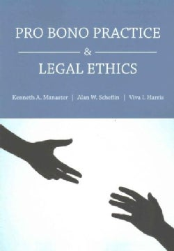 Pro Bono Practice and Legal Ethics (Paperback)