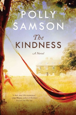 The Kindness (Hardcover)