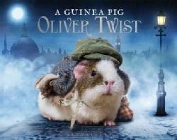 A Guinea Pig Oliver Twist: Or, the Parish Boy's Progress (Hardcover)