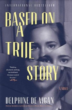 Based on a True Story (Hardcover)