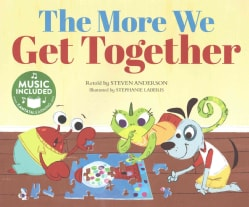 The More We Get Together: Includes Website for Music Download (Paperback)