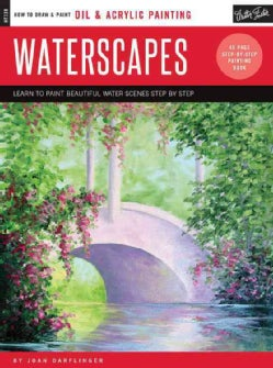 Waterscapes: Learn to Paint Beautiful Water Scenes Step by Step (Paperback)