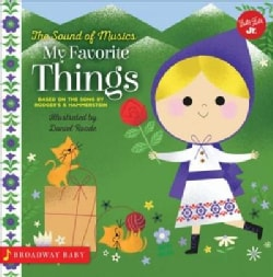 My Favorite Things: An Illustrated Sing-along to the Sound of Music (Board book)