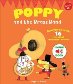 Poppy and the Brass Band: With 16 Musical Instrument Sounds! (Hardcover)