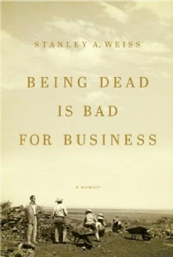 Being Dead Is Bad for Business (Hardcover)
