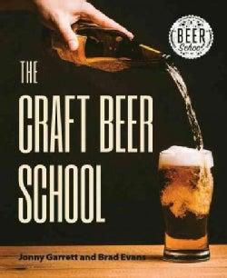 Beer School: A Crash Course in Craft Beer (Paperback)
