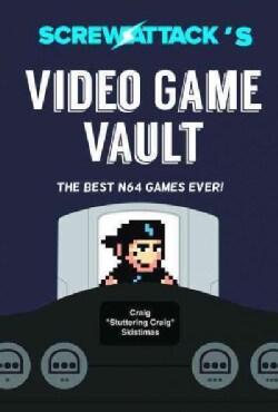 Screwattack Presents Video Game Vault: The Best of Nintendo 64 (Paperback)