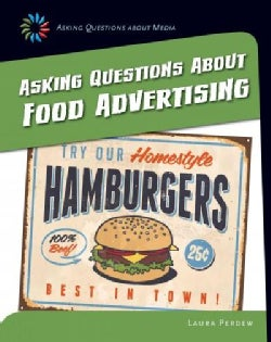 Asking Questions About Food Advertising (Hardcover)