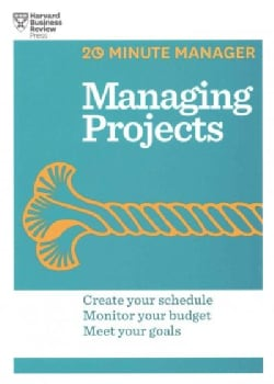 Harvard Business Review's 20-Minute Manager: Managing Projects \ Managing Up \ Running Meetings \ Managing Time \... (Paperback)