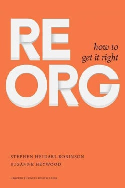 ReOrg: How to Get It Right (Hardcover)