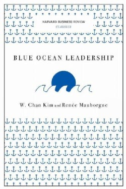 Blue Ocean Leadership (Paperback)