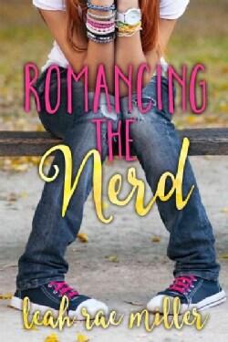 Romancing the Nerd (Paperback)