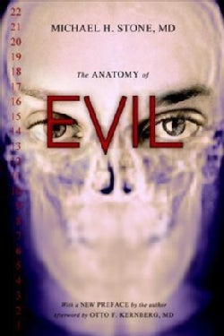 The Anatomy of Evil (Paperback)