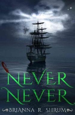 Never Never (Paperback)
