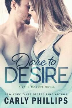 Dare to Desire (Paperback)