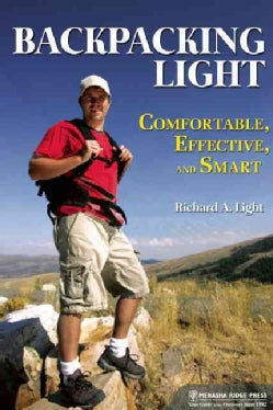 Backpacking the Light Way: Comfortable, Efficient, Smart (Paperback)