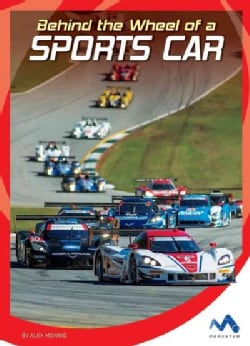 Behind the Wheel of a Sports Car (Hardcover)
