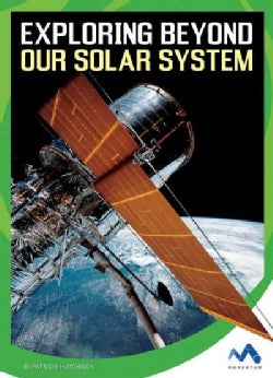 Exploring Beyond Our Solar System (Hardcover)