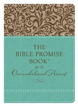 The Bible Promise Book for the Overwhelmed Heart (Paperback)