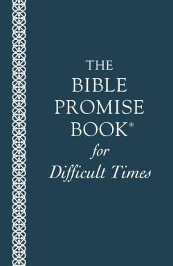 The Bible Promise Book for Difficult Times (Paperback)