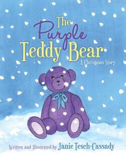The Purple Teddy Bear: A Christmas Story (Hardcover)