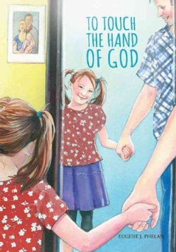To Touch the Hand of God (Hardcover)