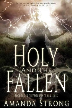 Holy and the Fallen (Paperback)