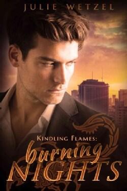 Kindling Flames: Burning Nights (Paperback)