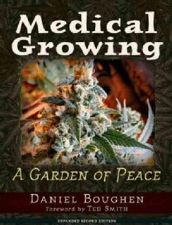 Medical Growing: A Garden of Peace (Paperback)