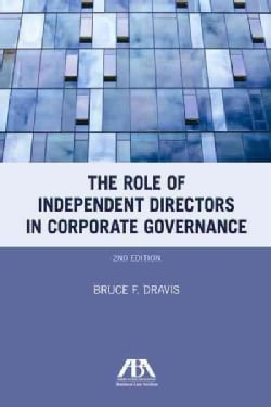 The Role of Independent Directors in Corporate Governance (Paperback)