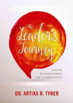 The Leader's Journey: A Guide to Discovering the Leader Within (Paperback)