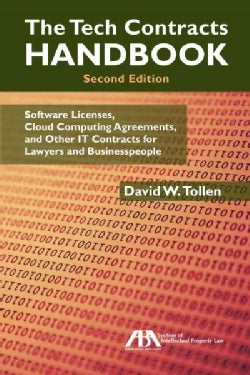 The Tech Contracts Handbook: Cloud Computing Agreements, Software Licenses, and Other IT Contracts for Lawyers an... (Paperback)