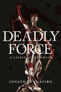 Deadly Force (Hardcover)