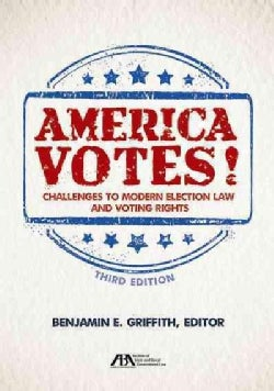 America Votes!: Challenges to Modern Election Law and Voting Rights (Paperback)