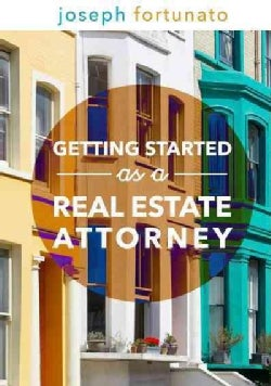 Getting Started As a Real Estate Attorney (Paperback)