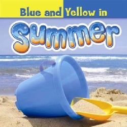 Blue and Yellow in Summer (Hardcover)