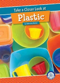 Take a Closer Look at Plastic (Hardcover)