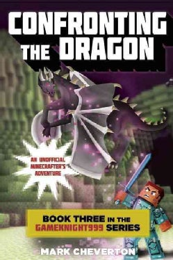 Confronting the Dragon: An Unofficial Minecrafter's Adventure (Paperback)