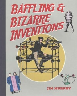 Baffling and Bizarre Inventions (Paperback)