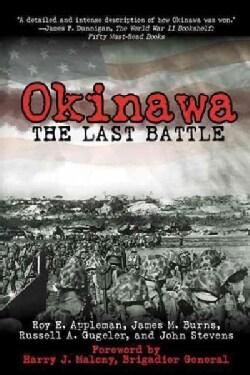 Okinawa: The Last Battle (Paperback)