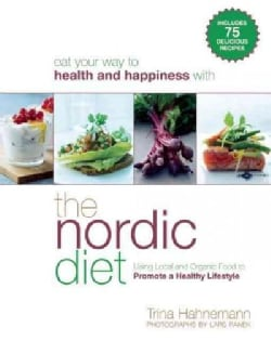 The Nordic Diet: Using Local and Organic Food to Promote a Healthy Lifestyle (Paperback)