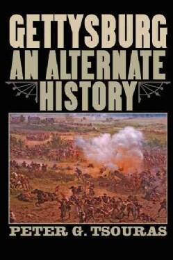Gettysburg: An Alternate History (Paperback)