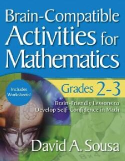 Brain-Compatible Activities for Mathematics: Grades 2-3 (Paperback)
