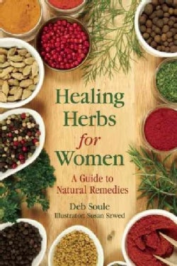 Healing Herbs for Women: A Guide to Natural Remedies (Paperback)