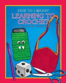 Learning to Crochet (Hardcover)