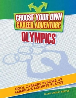Choose Your Own Career Adventure at the Olympics (Hardcover)