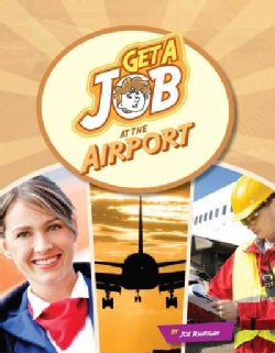 Get a Job at the Airport (Paperback)